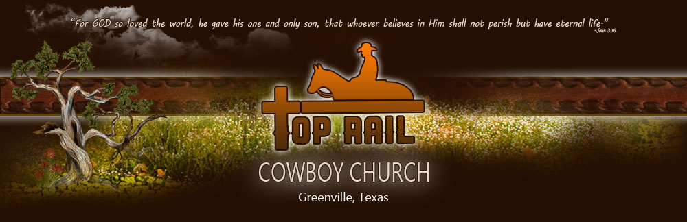 Top Rail Cowboy Church
